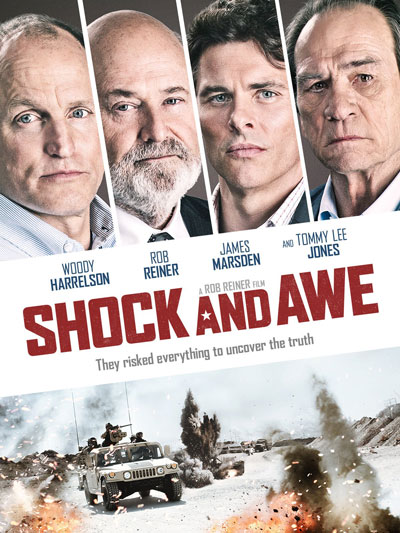 Shock and Awe (2017) de Rob Reiner